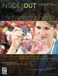 Metamorphosis—Fall 2012 Issue of Inside Out, OMCA Member Magazine