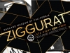 """Black and white geometric shapes with gold text """"Ziggurat Late Night"""""""