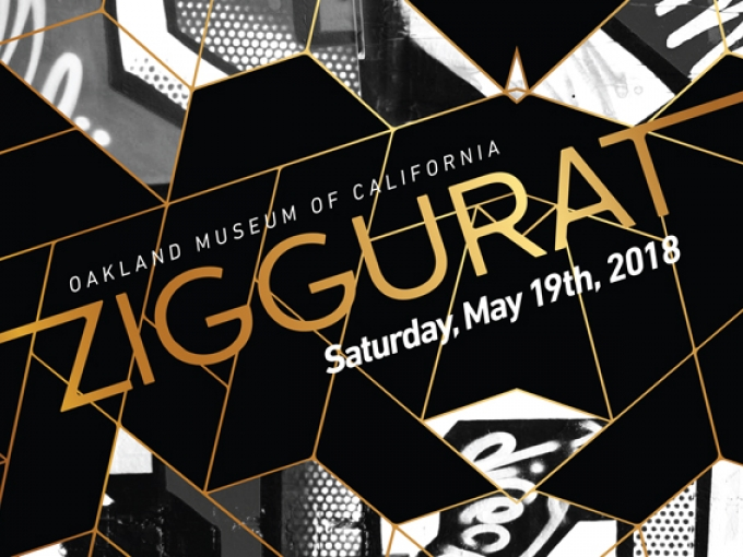 "Illustration of graphic design with text ""Ziggurat, Saturday, May 19, 2018"" Oakland Museum of California"