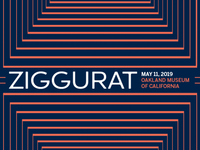 Ziggurat logo reading: May 11, 2019 Oakland Museum of California