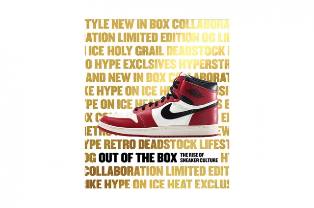 Out of the Box: The Rise of Sneaker Culture exhibition catalog.