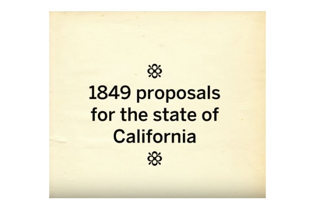 Poster with text that says 1849 proposals for the state of California