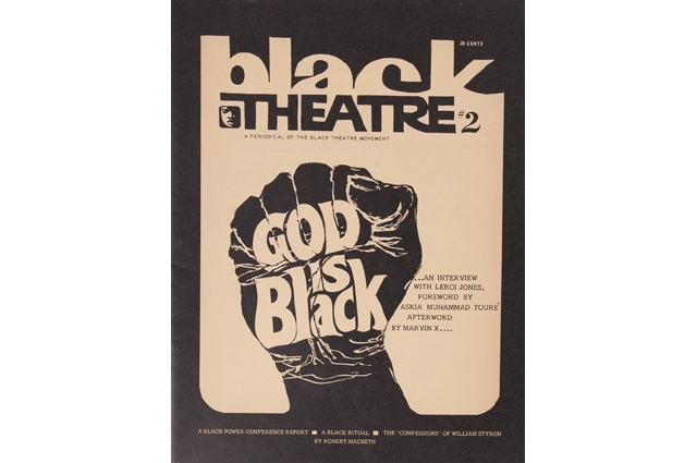 A booklet with a Black Power fist with text that reads: Black Theatre #2. God is Black...an interview with Leroi Jones. Foreword by Askia Muhammad Toure. Afterword by Marvin X...