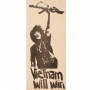 A flyer with a man holding a rifle with text that reads: Vietnam will win
